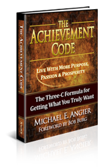 Getting What You Truly Want with The Achievement Code