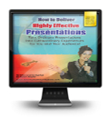 How to Deliver Highly Effective Presentations Webinar Series